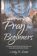 Learn How to Pray for Beginners