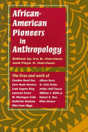 African American Pioneers in Anthropology