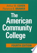 """""""The American Community College"""" by Arthur M. Cohen, Florence B. Brawer"""