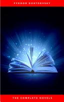 Fyodor Dostoyevsky: The Complete Novels [Pdf/ePub] eBook