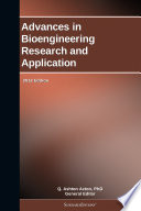 Advances in Bioengineering Research and Application  2012 Edition