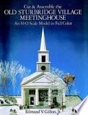 Cut and Assemble the Old Sturbridge Village Meetinghouse Book