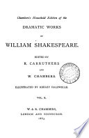 Chamber S Household Edition Of The Dramatic Works Of William Shakespeare Ed By R Carruthers And W Chambers