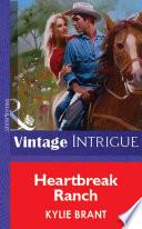 Heartbreak Ranch Mills Boon Vintage Intrigue