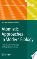 Atomistic Approaches in Modern Biology