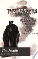 The Jesuits : an historical sketch