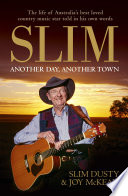Slim  Another Day  Another Town Book