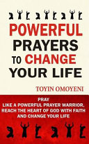 Powerful Prayers to Change Your Life Book