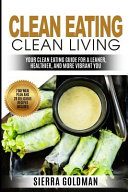Clean Eating Clean Living