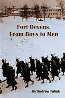 Fort Devens  from Boys to Men