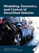 Modeling  Dynamics  and Control of Electrified Vehicles