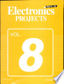 Electronics Projects Vol  8