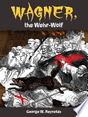 Wagner  the Wehr Wolf Book