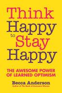 Think Happy to Stay Happy Pdf/ePub eBook