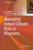 Managing Indoor Climate Risks in Museums Pdf/ePub eBook