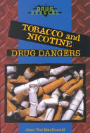 Tobacco and Nicotine Drug Dangers