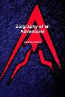 Biography of an Adventurer