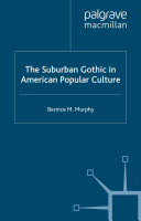 The Suburban Gothic in American Popular Culture Book