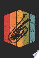 Tuba Notebook - Vintage Tuba Journal - Tubist Diary