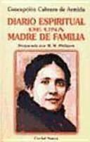 Concepción Cabrera de Armida, Diario Espiritual de una Madre de Familia
