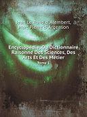Pdf Encyclope?die, Ou Dictionnaire Raisonne? Des Sciences, Des Arts Et Des Me?tier Telecharger