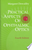 Practical Aspects of Ophthalmic Optics