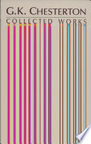 """""""The Collected Works of G.K. Chesterton"""" by Gilbert Keith Chesterton"""