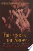 Fire Under The Snow Book