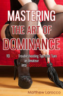 Mastering the Art of Dominance