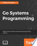 Go Systems Programming
