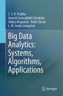 Big Data Analytics  Systems  Algorithms  Applications