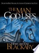 The Man God Uses