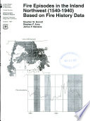 Fire Episodes in the Inland Northwest (1540-1940) Based on Fire History Data