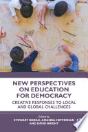 New Perspectives on Education for Democracy