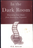 In the Dark Room:Preventing Your Heart from Developing Negatives