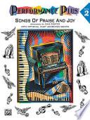 Performance Plus®: Dan Coates, Book 2: Songs of Praise & Joy