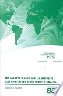 The Paracel Islands And U S Interests And Approaches In The South China Sea