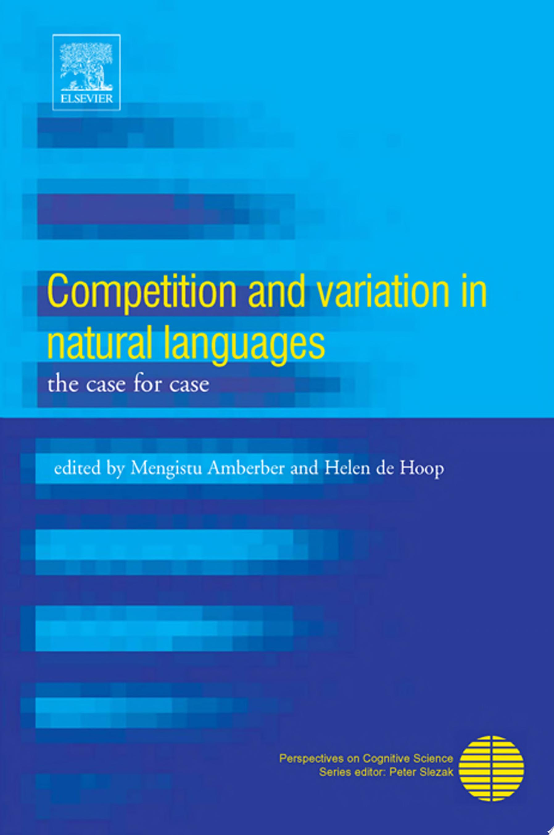 Competition and Variation in Natural Languages