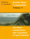 British Plant Communities: Volume 5, Maritime Communities and Vegetation of Open Habitats