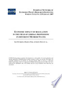 Economic Impact Of Regulation In The Field Of Liberal Professions In Different Member States