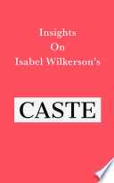 Insights on Isabel Wilkerson's Caste