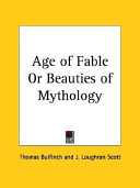 Age of Fable Or Beauties of Mythology 1898