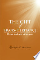 The Gift Of Trans Heritance Book PDF