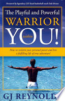 The Playful and Powerful Warrior Within You  Book