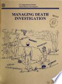 Managing Death Investigations