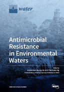 Pdf Antimicrobial Resistance in Environmental Waters