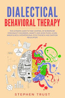 Dialectical Behavioral Therapy Book