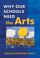 Why Our Schools Need the Arts