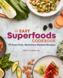 The Easy Superfoods Cookbook Book