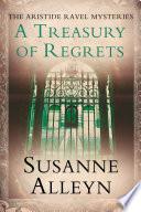 A Treasury Of Regrets